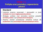 enqa 1 1 polityka oraz procedury zapewnienia jako ci