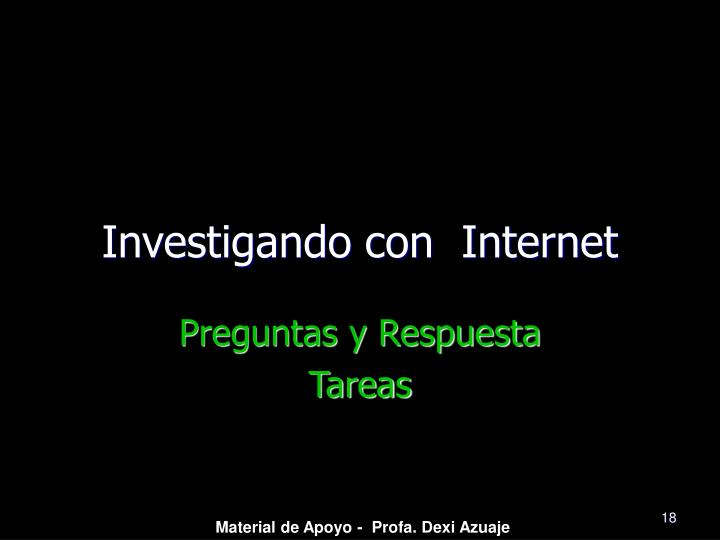 Investigando con  Internet