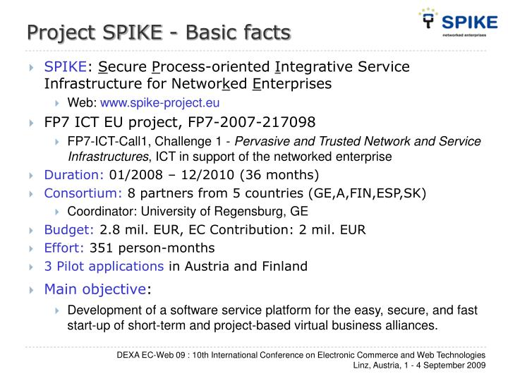 Project SPIKE - Basic facts