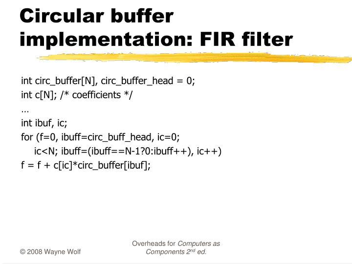 Circular buffer implementation: FIR filter