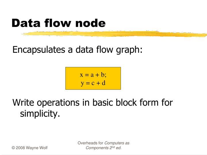 Data flow node