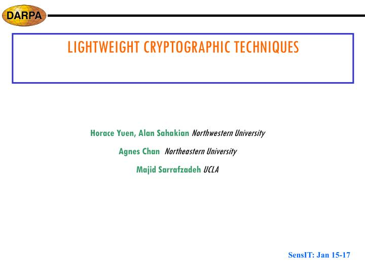 LIGHTWEIGHT CRYPTOGRAPHIC TECHNIQUES