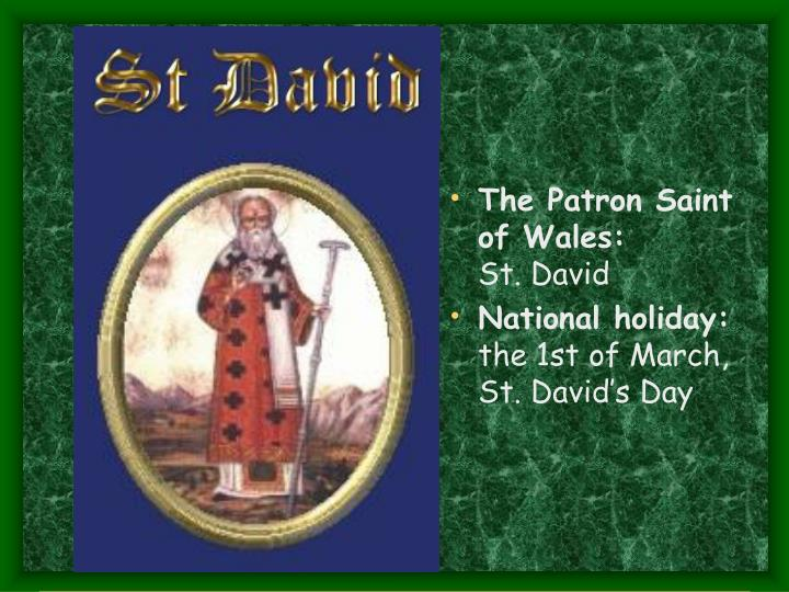 The Patron Saint of Wales:
