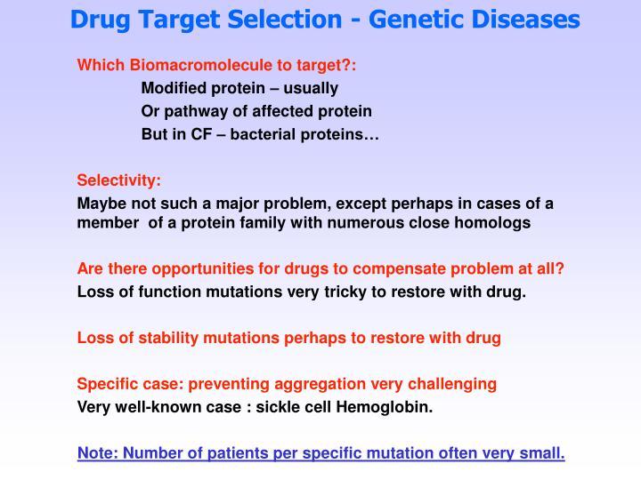 Drug Target Selection - Genetic Diseases