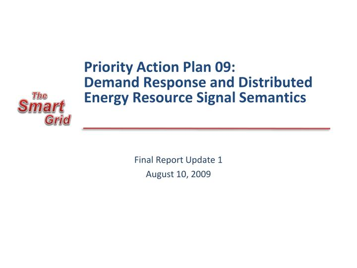 Priority action plan 09 demand response and distributed energy resource signal semantics