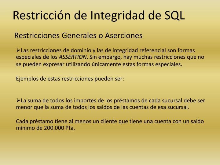 Restricciones Generales o Aserciones