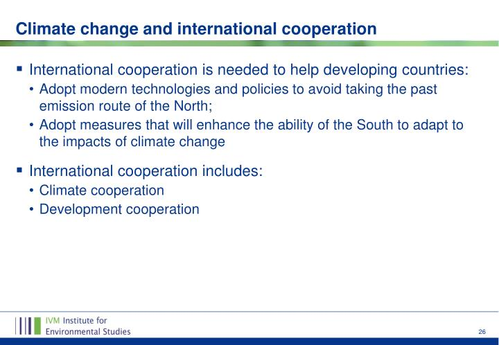 International cooperation is needed to help developing countries: