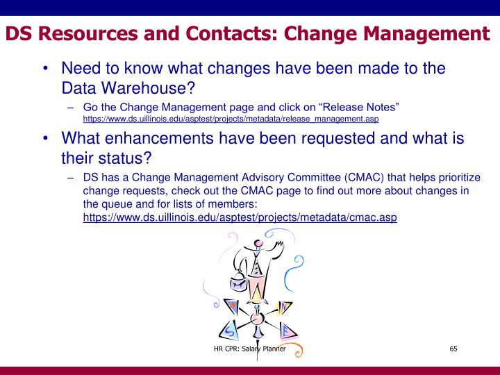 DS Resources and Contacts: Change Management