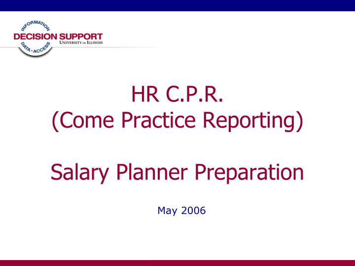 Hr c p r come practice reporting salary planner preparation