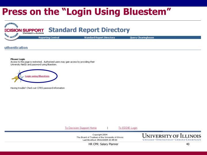 "Press on the ""Login Using Bluestem"""