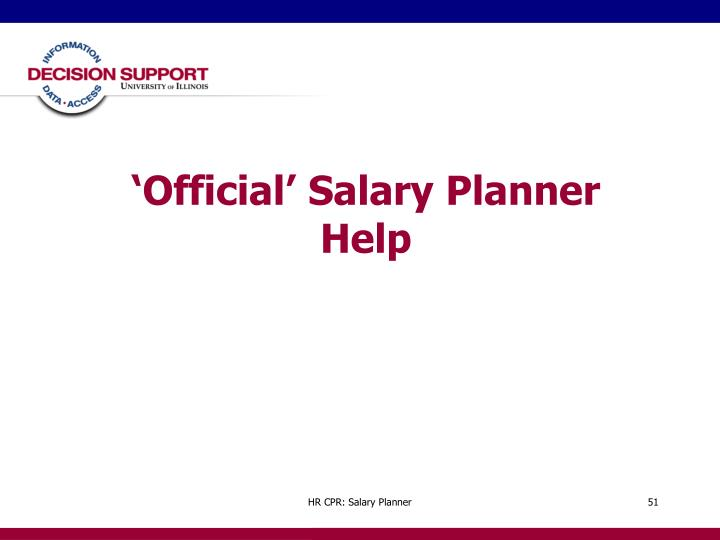 'Official' Salary Planner Help