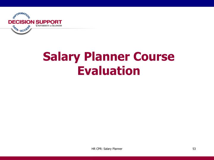 Salary Planner Course Evaluation