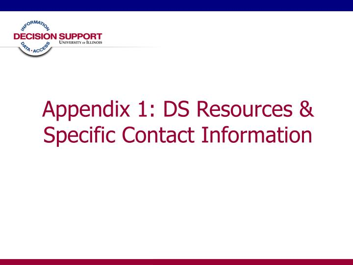 Appendix 1: DS Resources & Specific Contact Information