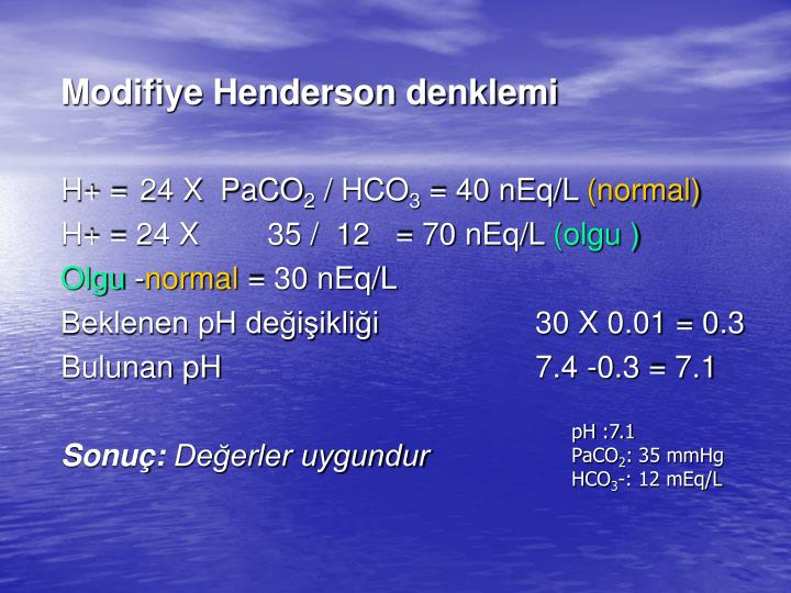 Modifiye Henderson denklemi