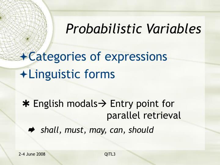 Probabilistic Variables