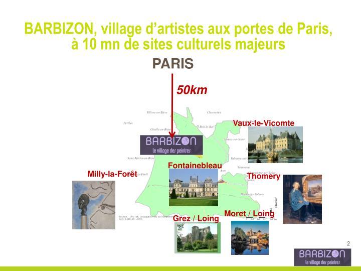 BARBIZON, village d'artistes aux portes de Paris,