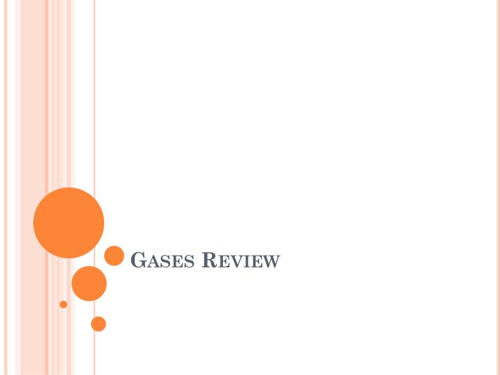 gases review n.