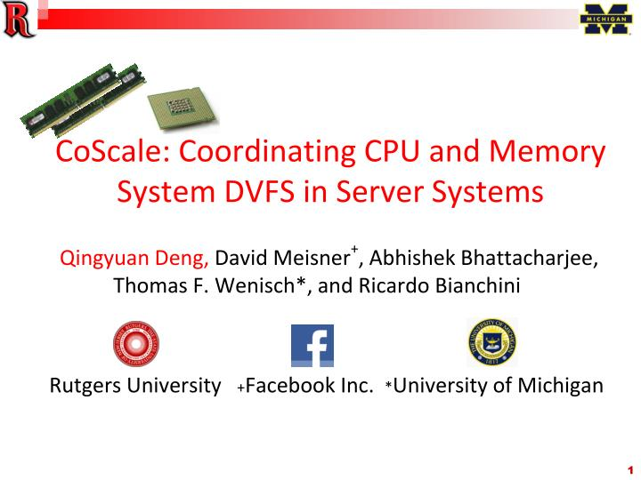 coscale coordinating cpu and memory system dvfs in server systems
