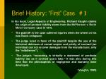 brief history first case 1