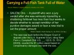 carrying a full fish tank full of water source mealey s litigation reports mealeys com 2003