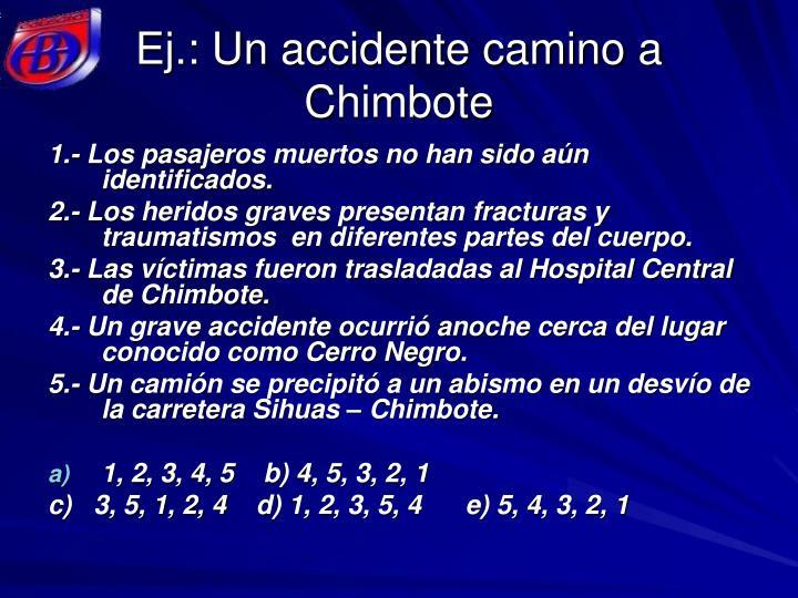 Ej.: Un accidente camino a Chimbote