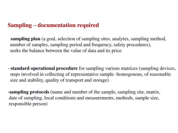 Sampling – documentation required