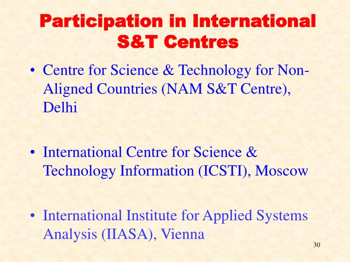 Participation in International S&T Centres