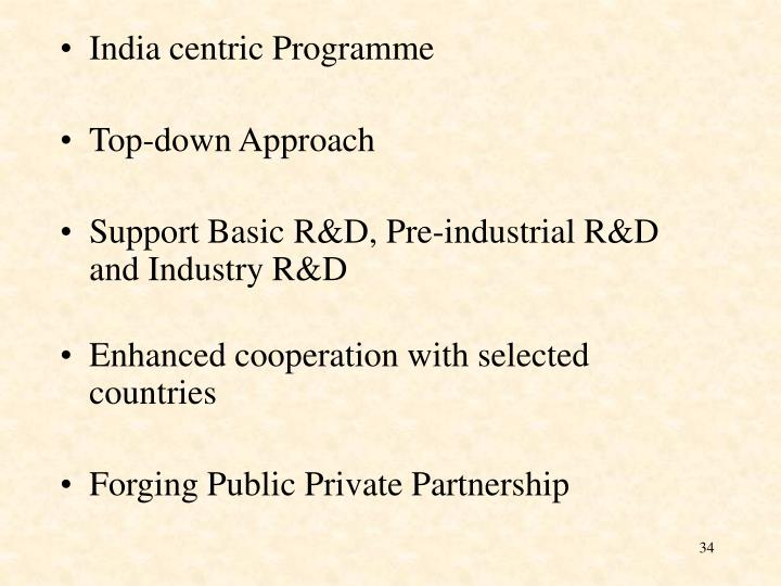India centric Programme