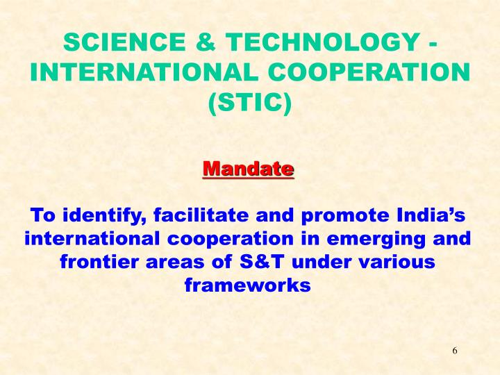 SCIENCE & TECHNOLOGY -  INTERNATIONAL COOPERATION