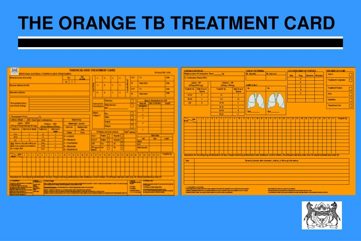 THE ORANGE TB TREATMENT CARD