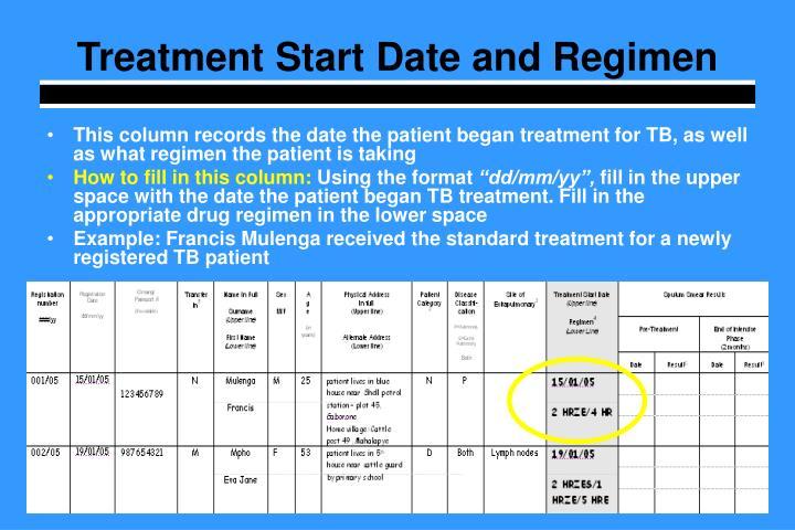 Treatment Start Date and Regimen