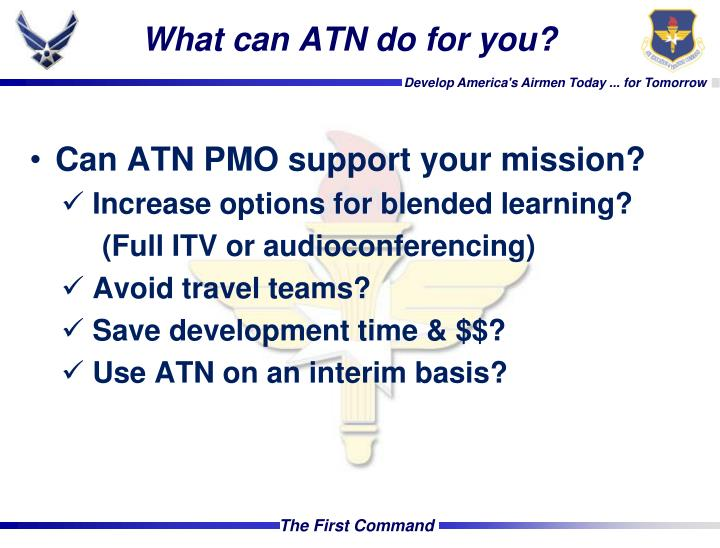 What can ATN do for you?