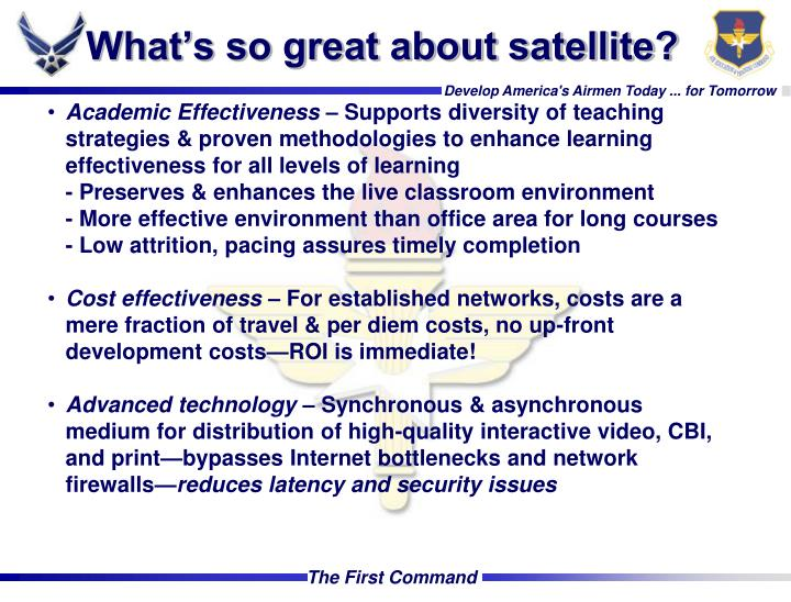 What's so great about satellite?