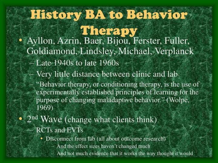 History BA to Behavior Therapy