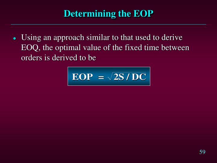 Determining the EOP