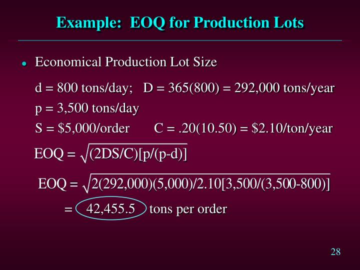 Example:  EOQ for Production Lots