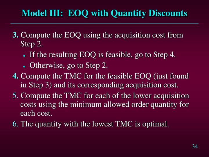 Model III:  EOQ with Quantity Discounts