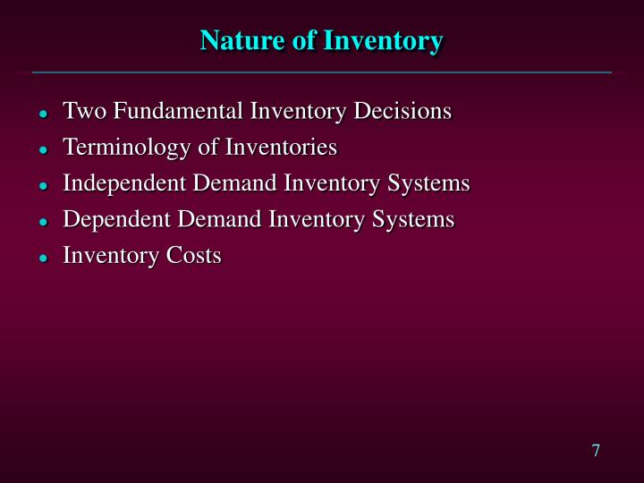 Nature of Inventory