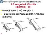 1 6 integrated circuits ic1