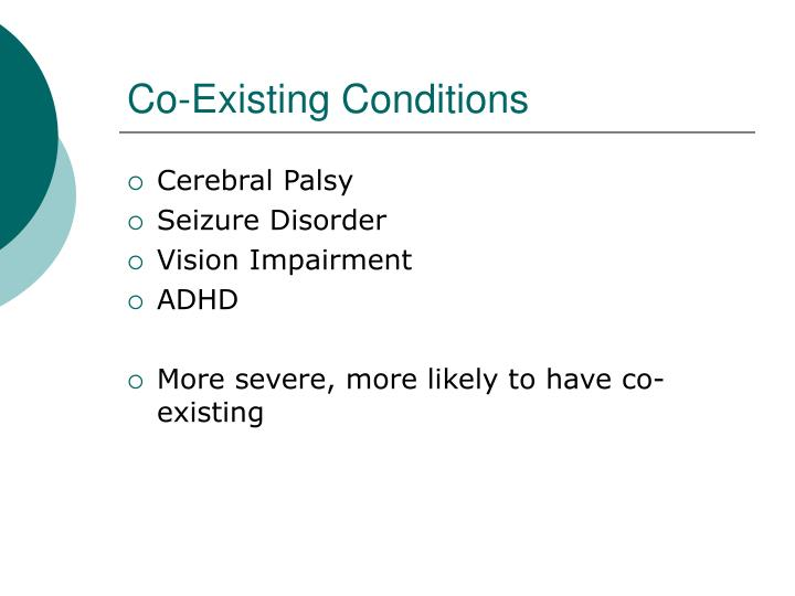 Co-Existing Conditions