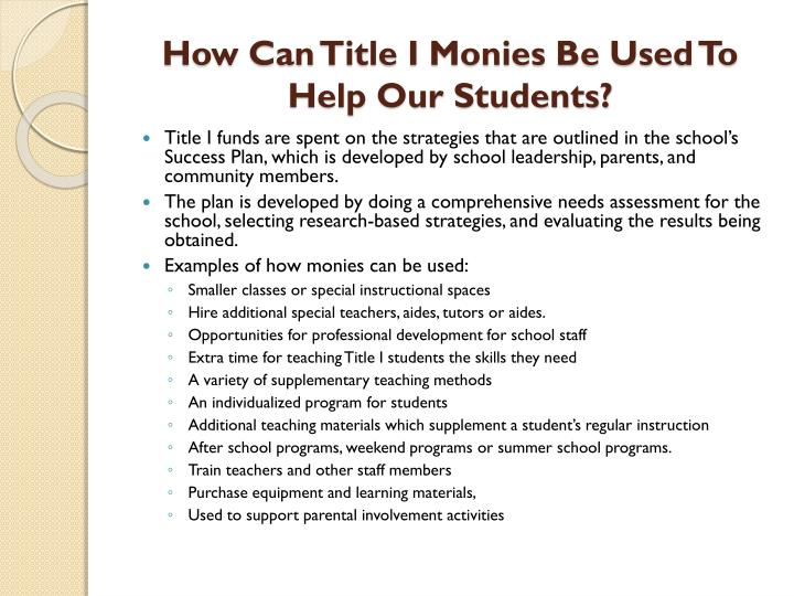 How Can Title I Monies Be Used To Help Our Students?