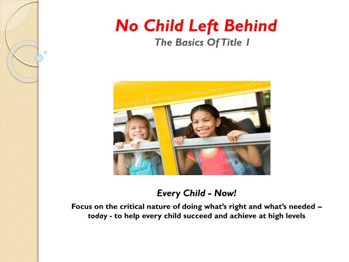 No child left behind the basics of title 1