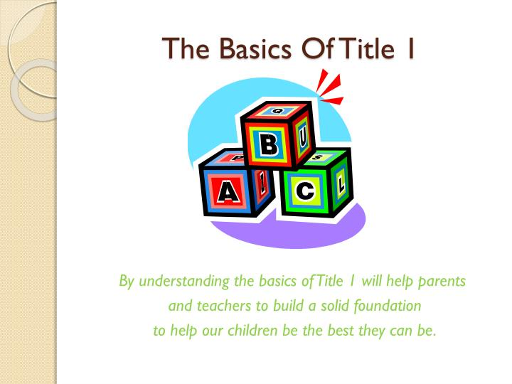 The Basics Of Title 1