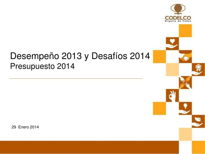 Desempeño 2013 y Desafíos 2014