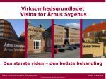 virksomhedsgrundlaget vision for rhus sygehus