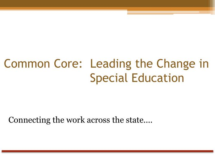 common core leading the change in special education n.