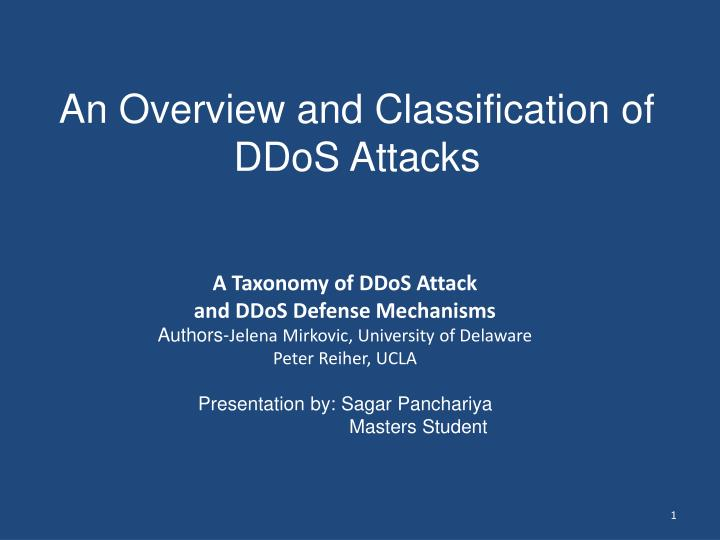 An overview and classification of ddos attacks