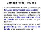 camada f sica rs 485