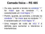 camada f sica rs 4851