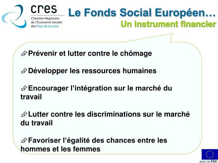 Le Fonds Social Européen…